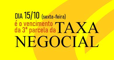 TAXA NEGOCIAL – 3ª parcela Fortalecendo a sua representação.